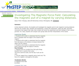 Investigating Magnetic Force Fields