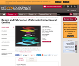 Design and Fabrication of Microelectromechanical Devices, Spring 2007