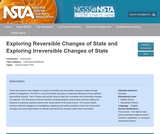 Exploring Reversible Changes of State and Exploring Irreversible Changes of State