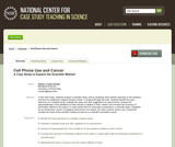 Cell Phone Use and Cancer: A Case Study to Explore the Scientific Method