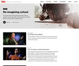 10 TED Talks that re-imagine school