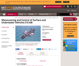 Maneuvering and Control of Surface and Underwater Vehicles (13.49), Fall 2004