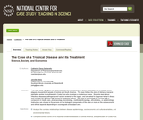 The Case of a Tropical Disease and its Treatment: Science, Society, and Economics