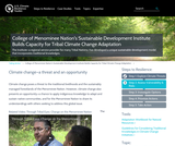 College of Menominee Nation's Sustainable Development Institute Builds Capacity for Tribal Climate Change Adaptation