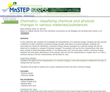 Chemistry: Classifying Chemical and Physical Changes in Various Materials/Substances