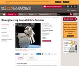 Bioengineering Journal Article Seminar, Fall 2011