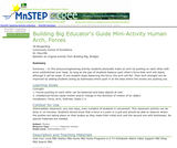 Building Big Educator's Guide Mini-Activity Human Arch, Forces