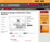 Architecture Design Fundamentals I: Nano-Machines, Fall 2012