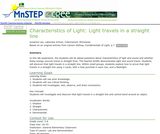 Characteristics of Light: Light travels in a straight line