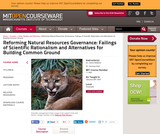 Reforming Natural Resources Governance: Failings of Scientific Rationalism and Alternatives for Building Common Ground, January (IAP) 2007